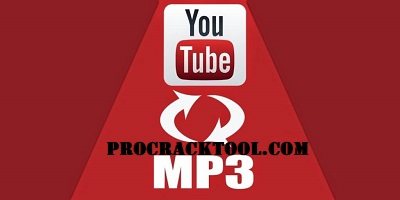 Free YouTube To MP3 Converter Full Crack